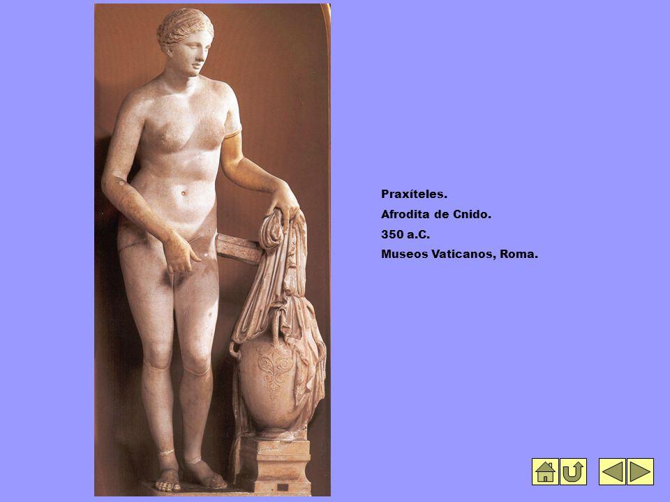 Praxíteles. Afrodita de Cnido. 350 a.C. Museos Vaticanos, Roma.