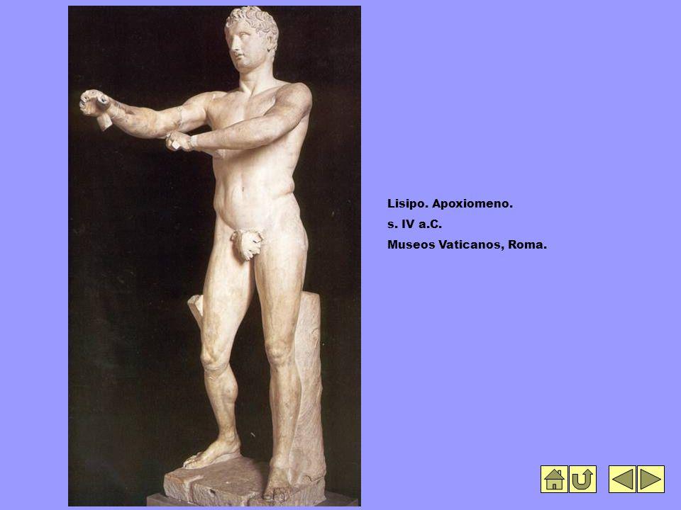 Lisipo. Apoxiomeno. s. IV a.C. Museos Vaticanos, Roma.