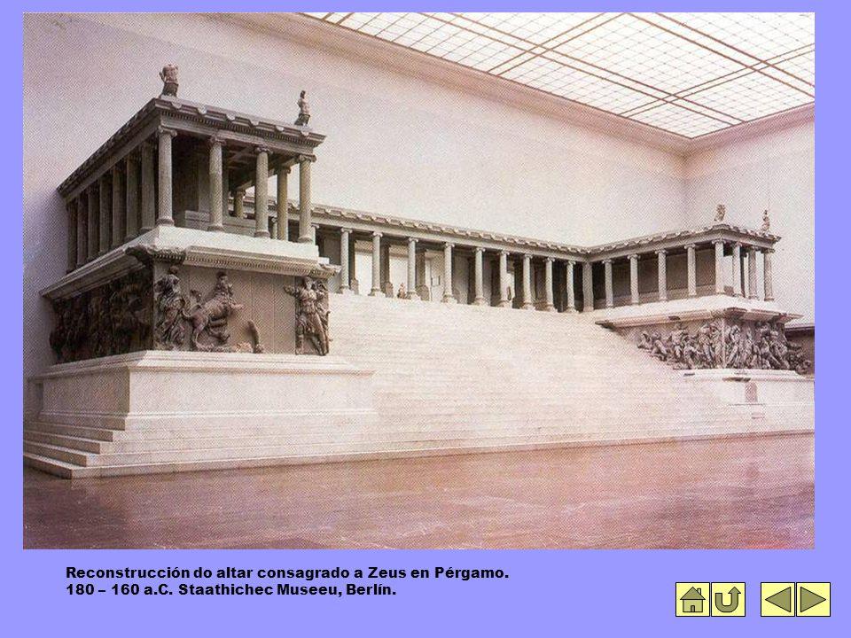 Reconstrucción do altar consagrado a Zeus en Pérgamo. 180 – 160 a.C. Staathichec Museeu, Berlín.