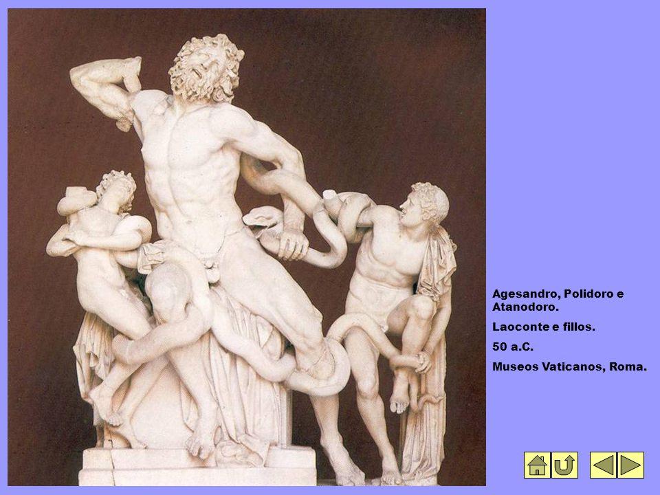 Agesandro, Polidoro e Atanodoro. Laoconte e fillos. 50 a.C. Museos Vaticanos, Roma.