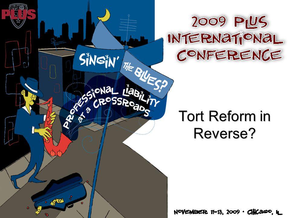 Tort Reform in Reverse?
