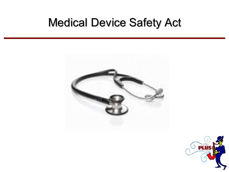 Medical Device Safety Act