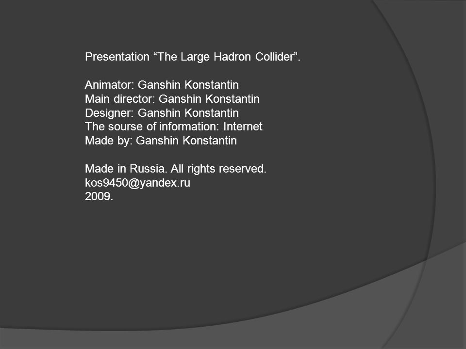 Presentation The Large Hadron Collider .