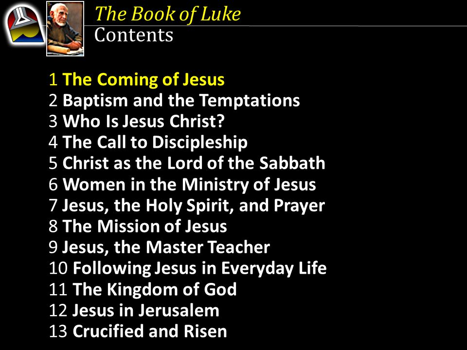 The Book of Luke Lesson 1, April 4 The Book of Luke Lesson 1, April 4 The Coming of Jesus