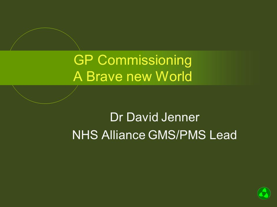 GP Consortia To be bodies corporate Minimum size two providers primary health care (GMS/PMS/APMS) Must have a constitution Each primary care provider must belong to a consortium and… Nominate one person to lead and relate to the consortium who is..