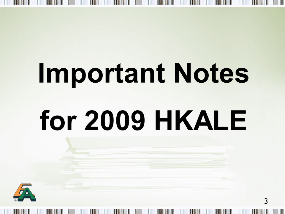3 Important Notes for 2009 HKALE