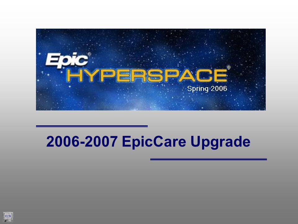 2006-2007 EpicCare Upgrade