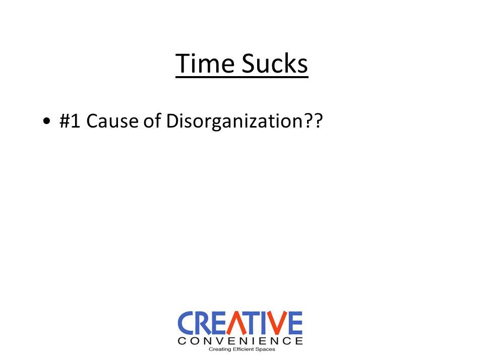 Time Sucks #1 Cause of Disorganization