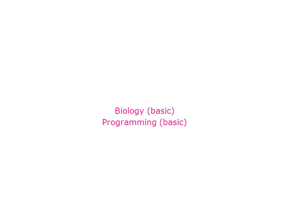Biology (basic) Programming (basic)