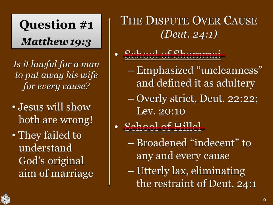 Answer #1 Matthew 19:4-5 Creation of male and female implies God designed marriage, 19:4; Gen.