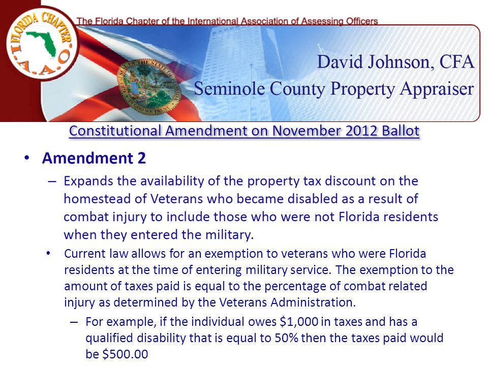 Current law allows for an exemption to veterans who were Florida residents at the time of entering military service.