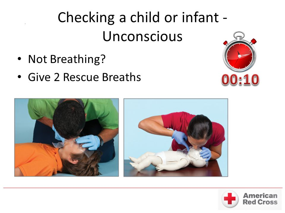 Checking a child or infant - Unconscious Not Breathing Give 2 Rescue Breaths