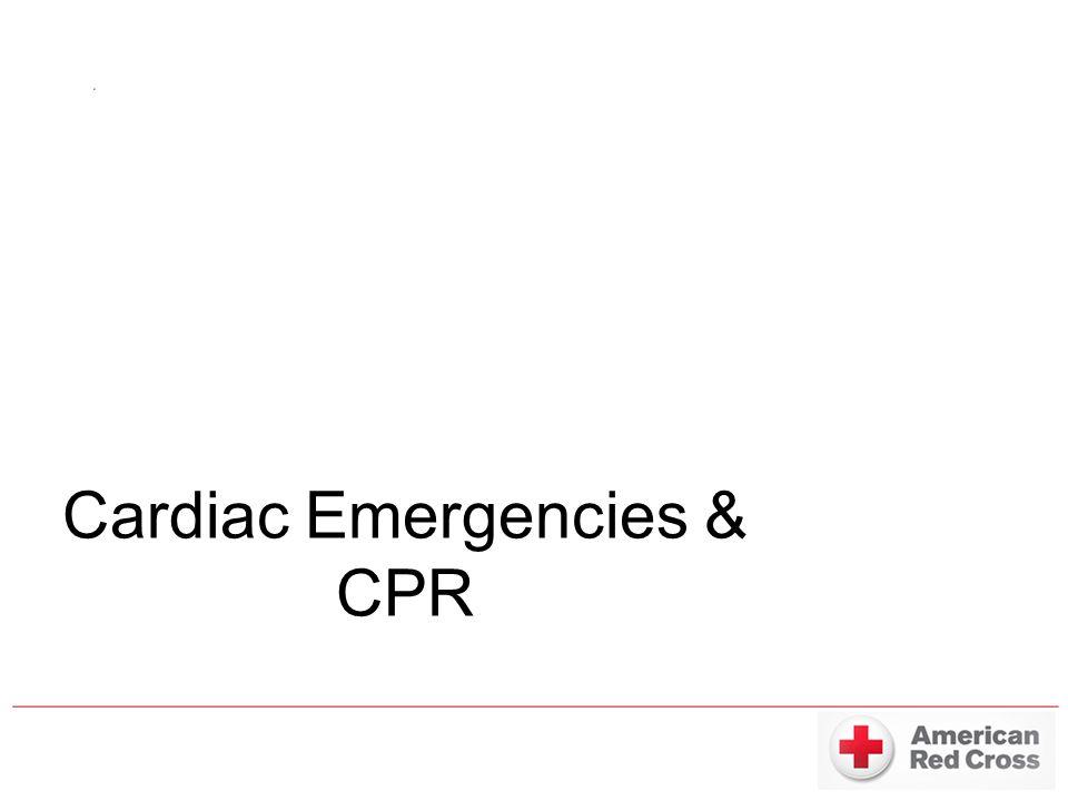 Cardiac Emergencies & CPR