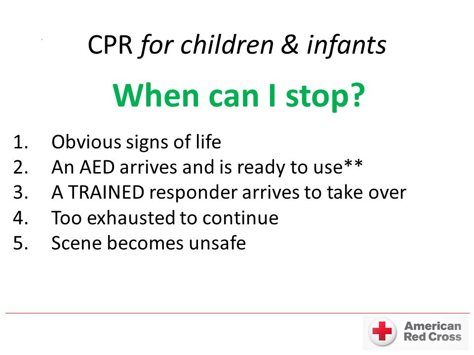 CPR for children & infants When can I stop.