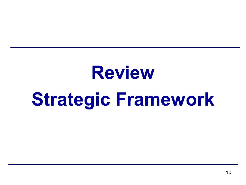 Review Strategic Framework 10