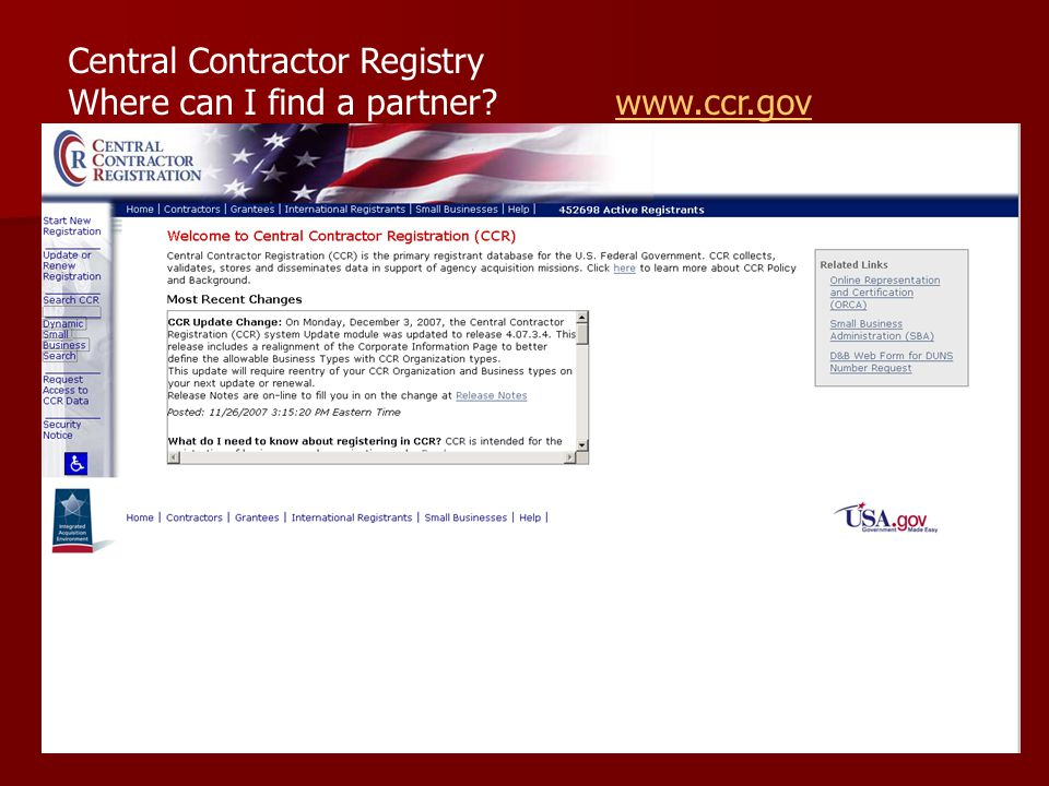 Central Contractor Registry Where can I find a partner? www.ccr.govwww.ccr.gov