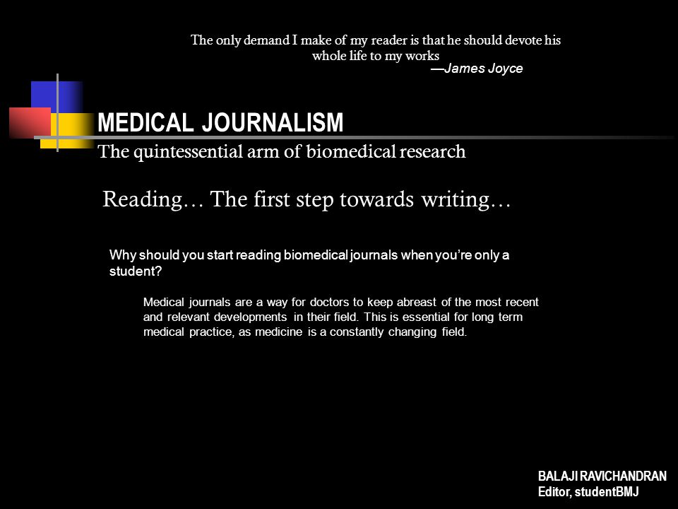MEDICAL JOURNALISM The quintessential arm of biomedical research BALAJI RAVICHANDRAN Editor, studentBMJ Here's how the studentBMJ's version for our humourous section, Eyespy, reads: In support of (arguably) the safest form of sex, Marie Stopes International organised Europe s first ever masturbate-a-thon on 5 August in London.