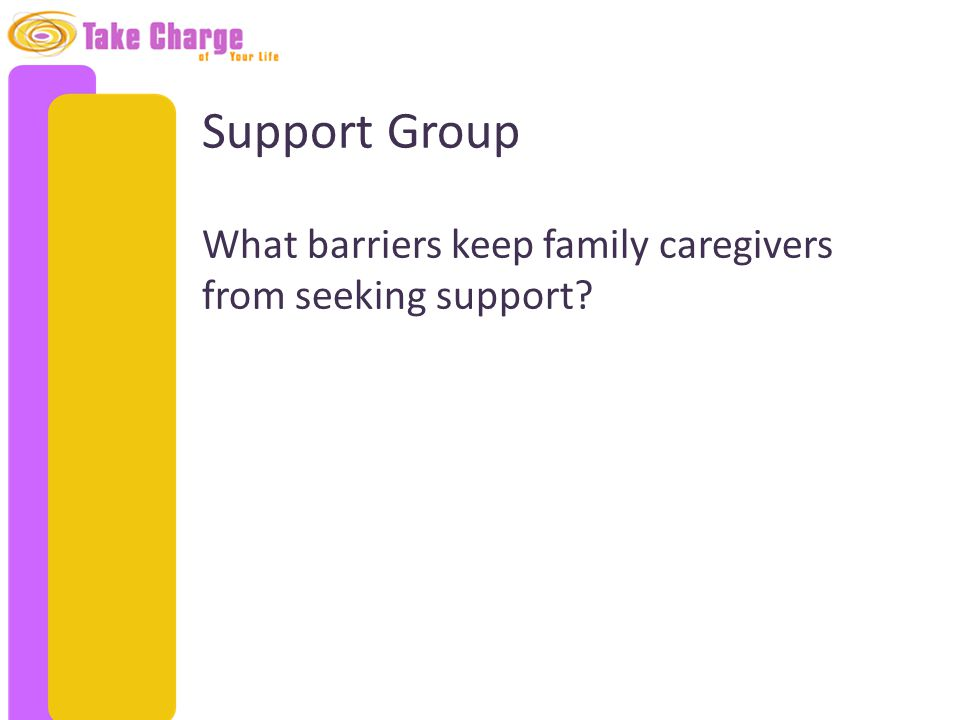 What barriers keep family caregivers from seeking support?