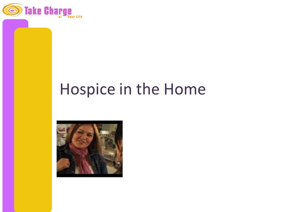 Hospice in the Home