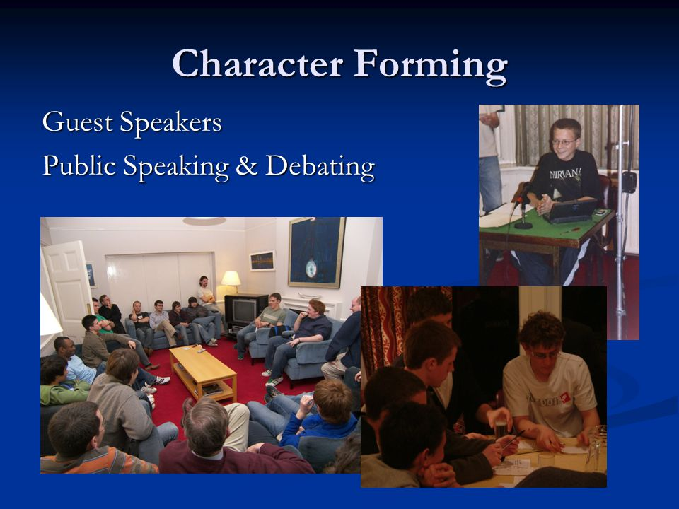 Character Forming Guest Speakers Public Speaking & Debating