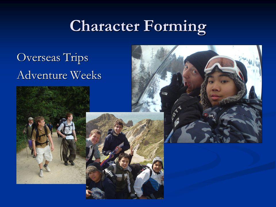Character Forming Overseas Trips Adventure Weeks