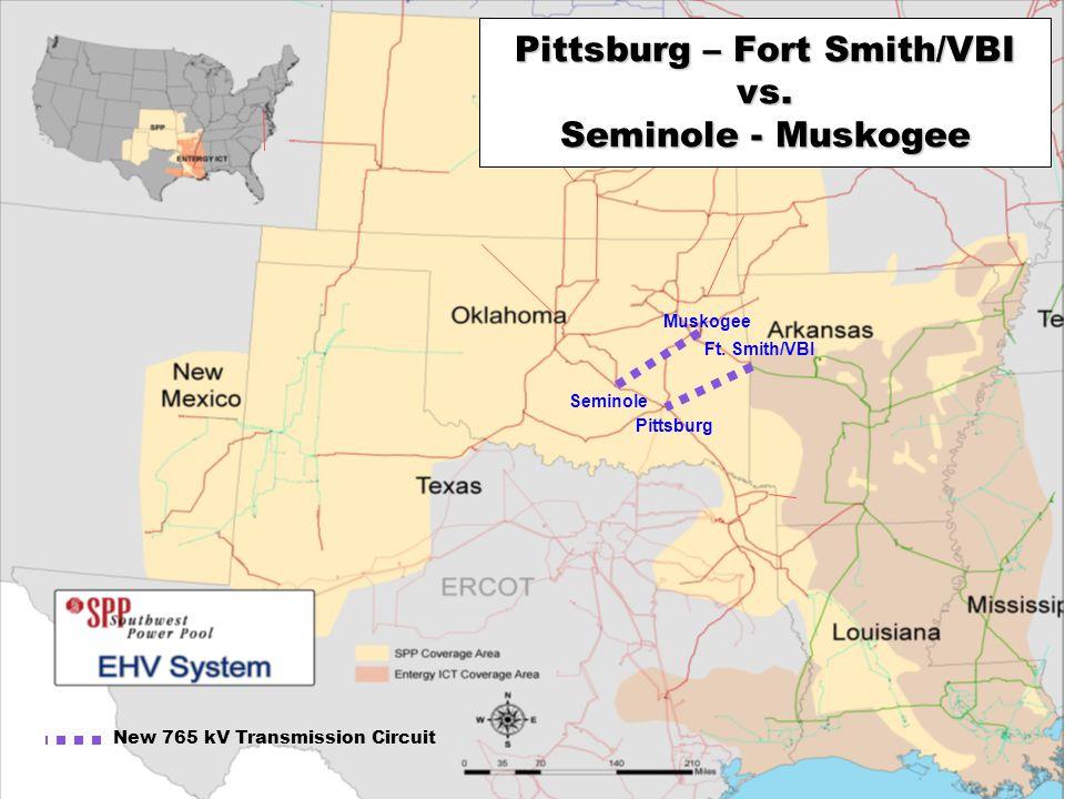 SPP.org 16 Pittsburg Ft. Smith/VBI New 765 kV Transmission Circuit Pittsburg – Fort Smith/VBI vs.