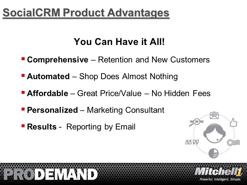 4 Comprehensive Solution Retention  Automatic Service Reminder Emails  Unlimited Target Market Email Promotions  Loyalty Website - OwnerAutoSite.com  Thank-you Email After Every Visit  Personal Marketing Support Agent  Free Email Matching  Mobile Friendly Emails, Appointment Requests, and Reviews  Large Postcards, Coupons and Custom Artwork (optional) New Customer Acquisition  Automatic Customer Review Collection  Search Engine Friendly Review Content  Auto Service News Blog/Content  Facebook Page Creation  Facebook Page Content Management  Advanced Business Reporting