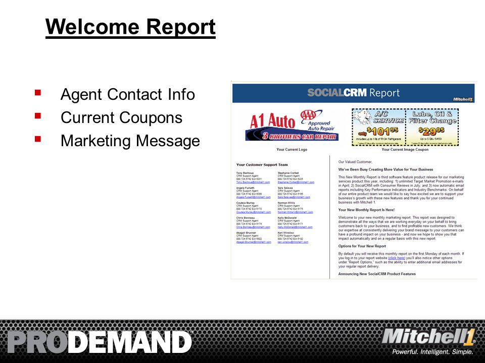 44 Welcome Report  Agent Contact Info  Current Coupons  Marketing Message