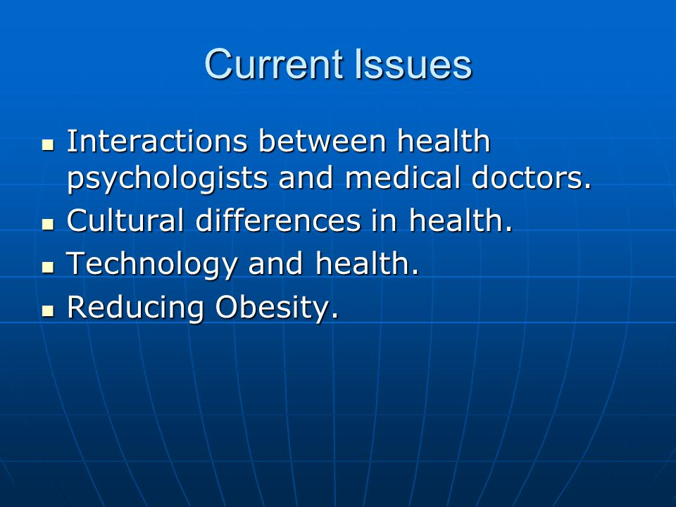 Current Issues Interactions between health psychologists and medical doctors.