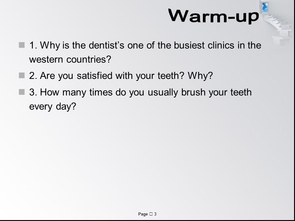Page  3 1. Why is the dentist's one of the busiest clinics in the western countries.
