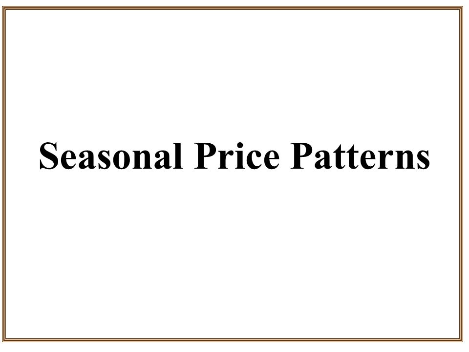 Seasonal Price Patterns