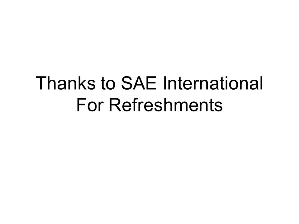 Thanks to SAE International For Refreshments