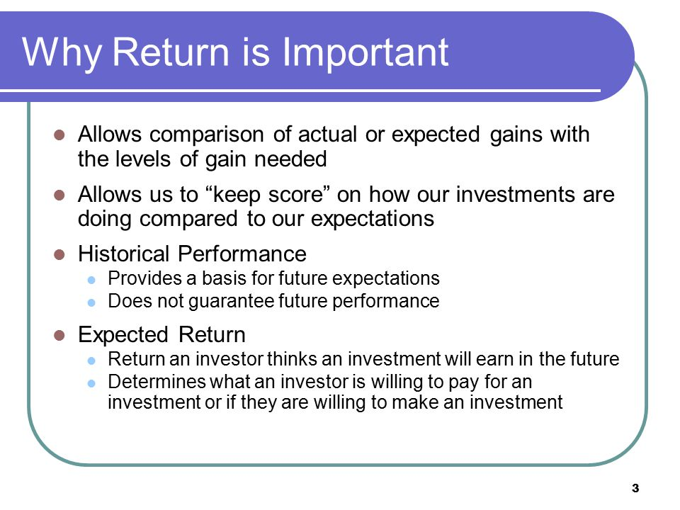 24 Sources of Risk Risk-Return Tradeoff is the relationship between risk and return, in which investments with more risk should provide higher returns, and vice versa Risk is the chance that the actual return from an investment may differ from what is expected