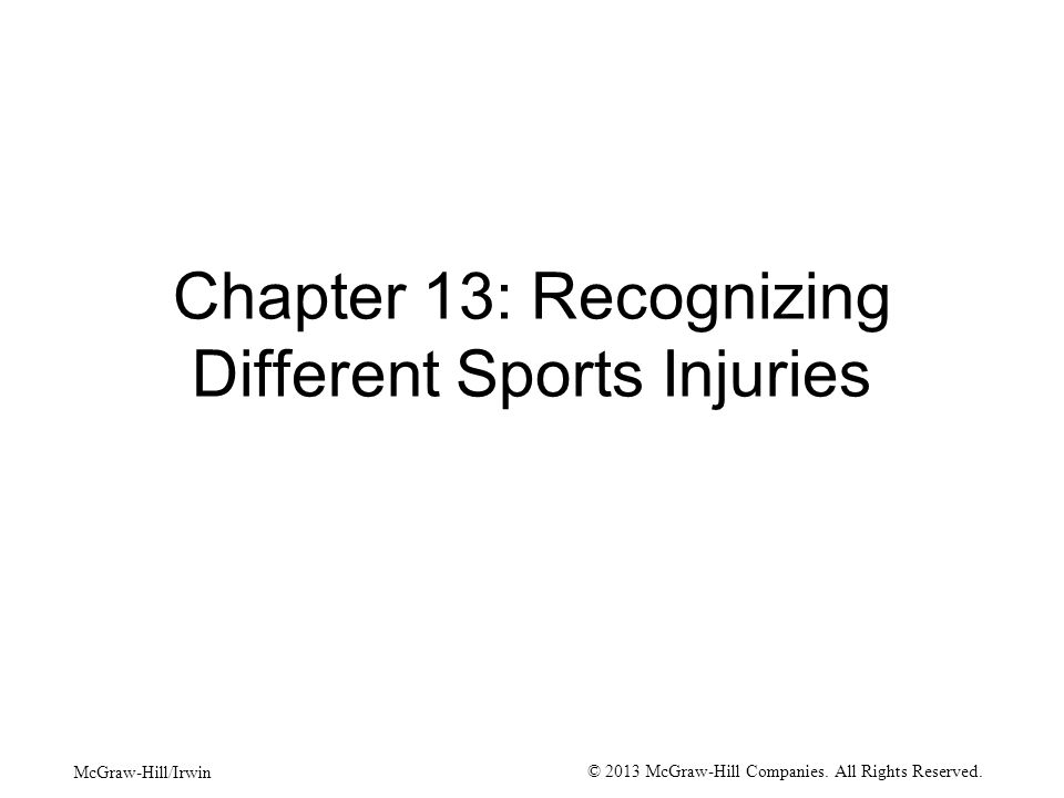 13-2 No matter how much time is spent on injury prevention sooner or later an injury occurs Either acute or chronic in nature Acute injuries –Result of trauma Chronic –Caused by repetitive, overuse activities