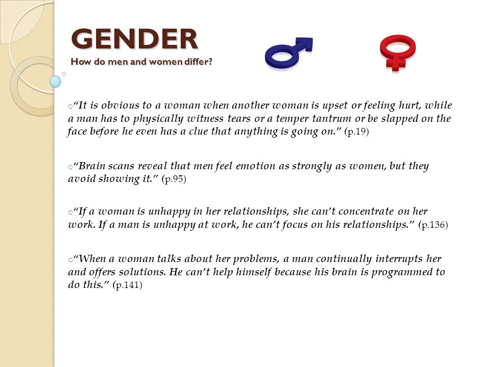 GENDER How do men and women differ.