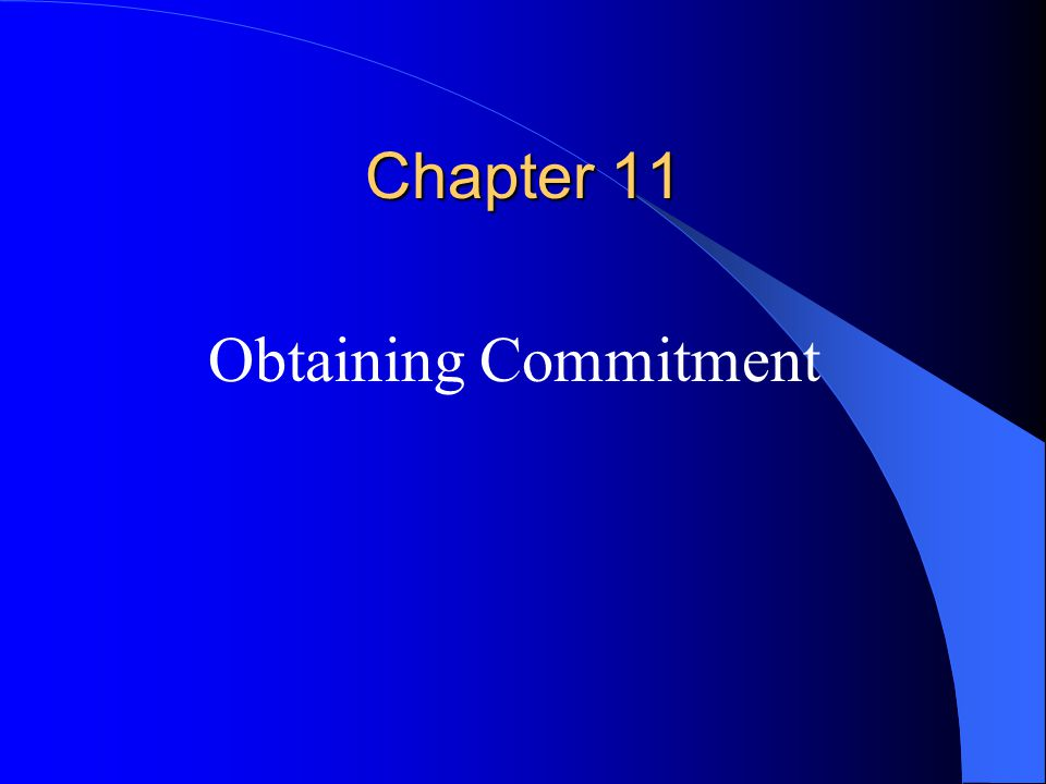 Chapter 11 Obtaining Commitment