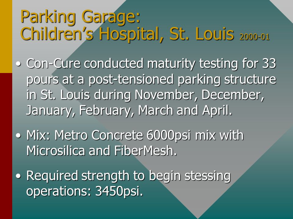Con-Cure conducted maturity testing for 33 pours at a post-tensioned parking structure in St.