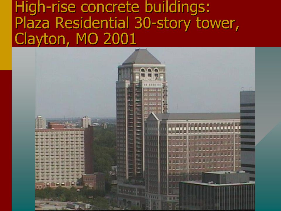 High-rise concrete buildings: Plaza Residential 30-story tower, Clayton, MO 2001
