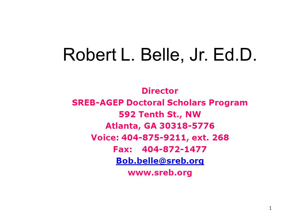 1 Robert L. Belle, Jr. Ed.D.