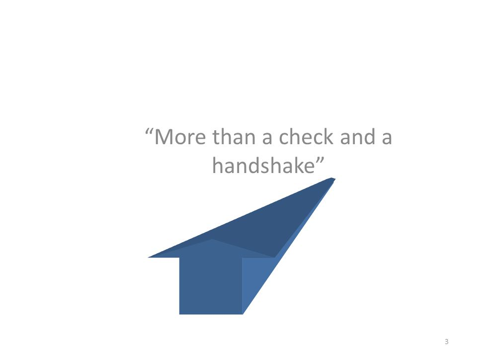 """More than a check and a handshake"" 3"