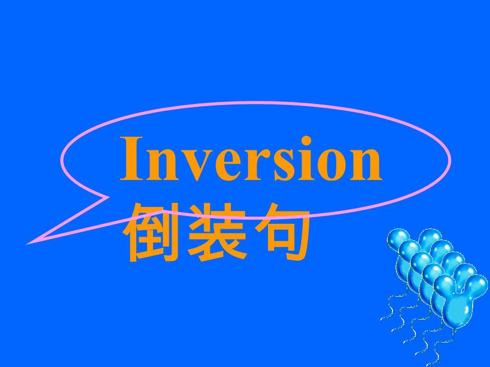 Inversion 倒装句