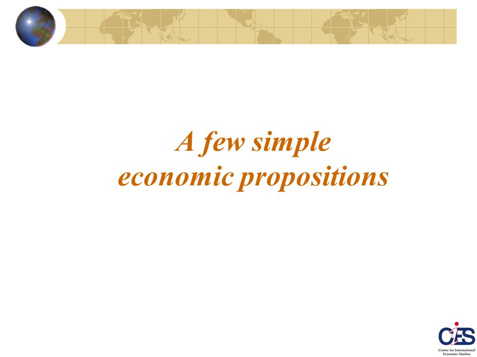 A few simple economic propositions