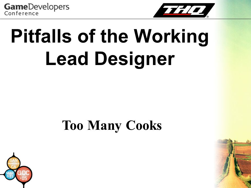 Pitfalls of the Working Lead Designer Too Many Cooks