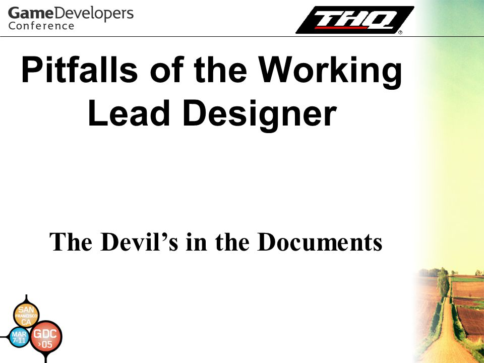 Pitfalls of the Working Lead Designer The Devil's in the Documents