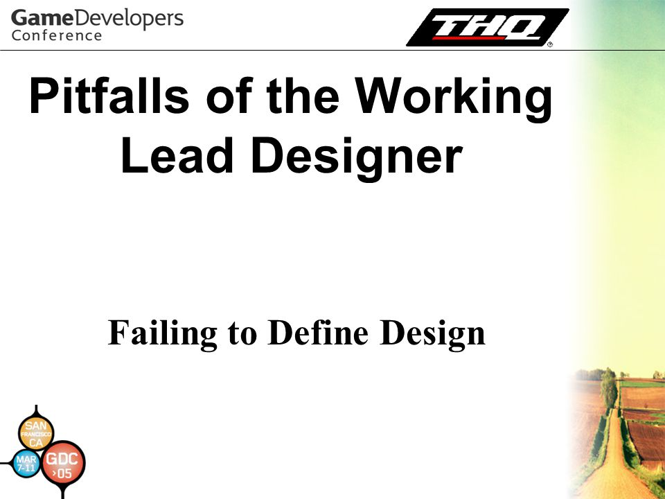 Pitfalls of the Working Lead Designer Failing to Define Design