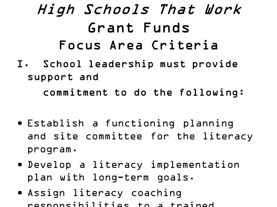 High Schools That Work Grant Funds Focus Area Criteria I.