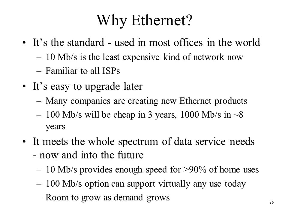 36 Why Ethernet.