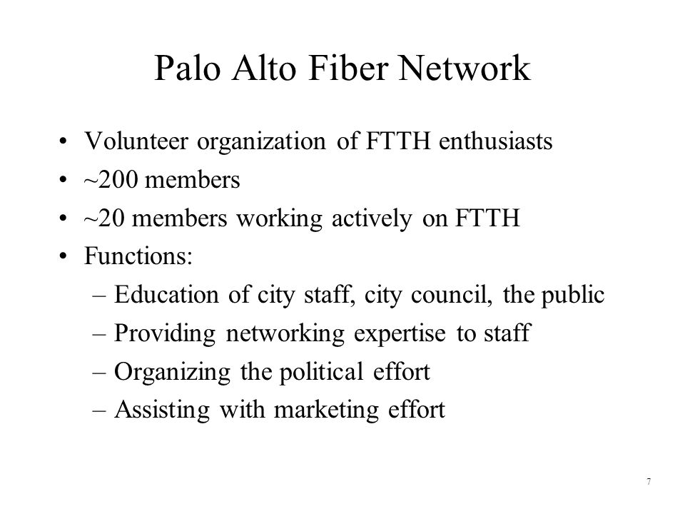 8 Palo Alto Fiber Network Goals True high-speed network access for everyone –Scalable (user choices and future expansion) –Affordable Open Network –Promote competition –Support a variety of services –Encourage local content providers and services A fiber connection to every building in the city –Homes, schools, businesses