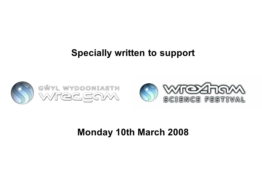 Specially written to support Monday 10th March 2008