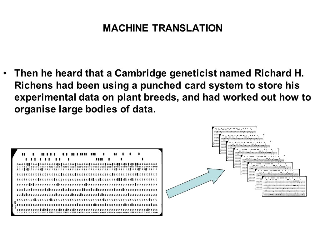 MACHINE TRANSLATION Then he heard that a Cambridge geneticist named Richard H.